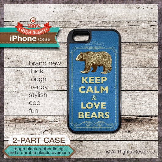 Keep Calm & Love Bears - Choose from iPhone 4/4S, 5/5S, 5C, Samsung Galaxy S3 or S4 Case