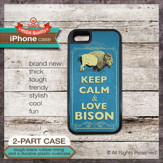 Keep Calm & Love Bison - Choose from iPhone 4/4S, 5/5S, 5C, Samsung Galaxy S3 or S4 Case