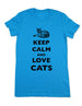 Keep Calm And Love Cats - Women & Men Shirt
