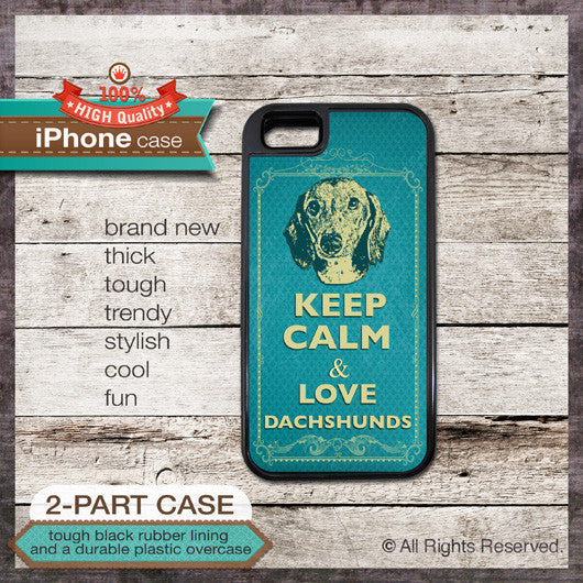 Keep Calm & Love Dachshunds - Choose from iPhone 4/4S, 5/5S, 5C, Samsung Galaxy S3 or S4 Case