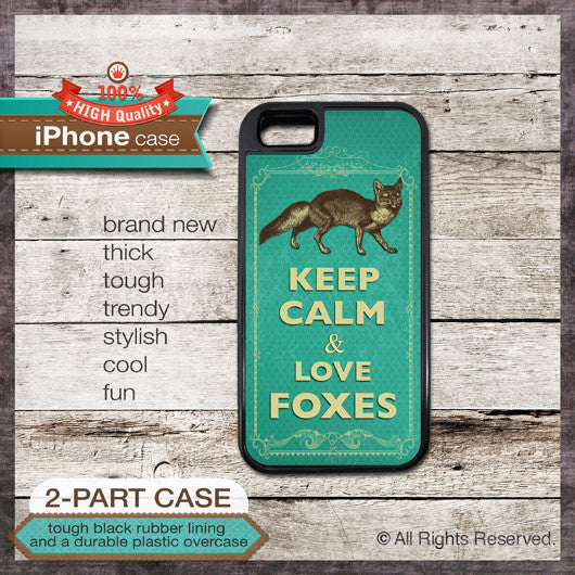 Keep Calm & Love Foxes - Choose from iPhone 4/4S, 5/5S, 5C, Samsung Galaxy S3 or S4 Case