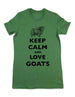 Keep Calm And Love Goats - Women & Men Shirt