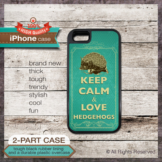 Keep Calm & Love Hedgehogs - Choose from iPhone 4/4S, 5/5S, 5C, Samsung Galaxy S3 or S4 Case