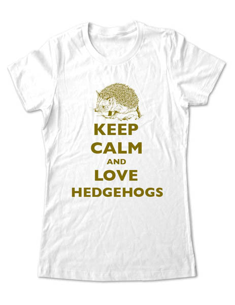 Keep Calm and Love Hedgehogs - Women & Men Shirt