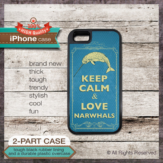 Keep Calm & Love Narwhals - Choose from iPhone 4/4S, 5/5S, 5C, Samsung Galaxy S3 or S4 Case
