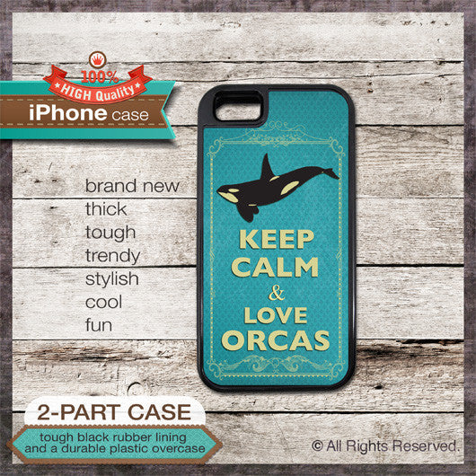 Keep Calm & Love Orcas - Choose from iPhone 4/4S, 5/5S, 5C, Samsung Galaxy S3 or S4 Case