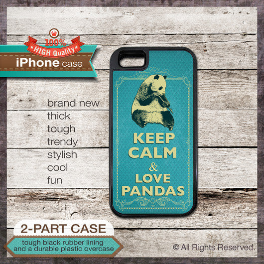 Keep Calm & Love Pandas - Choose from iPhone 4/4S, 5/5S, 5C, Samsung Galaxy S3 or S4 Case