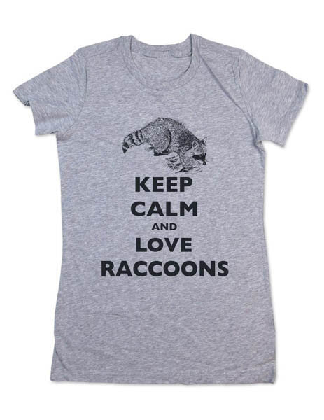 Keep Calm And Love Raccoons - Women & Men Shirt