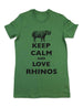 Keep Calm And Love Rhinos - Women & Men Shirt