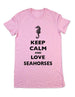 Keep Calm And Love Seahorses - Women & Men Shirt