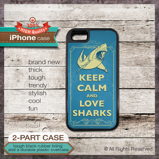 Keep Calm & Love Sharks - Choose from iPhone 4/4S, 5/5S, 5C, Samsung Galaxy S3 or S4 Case