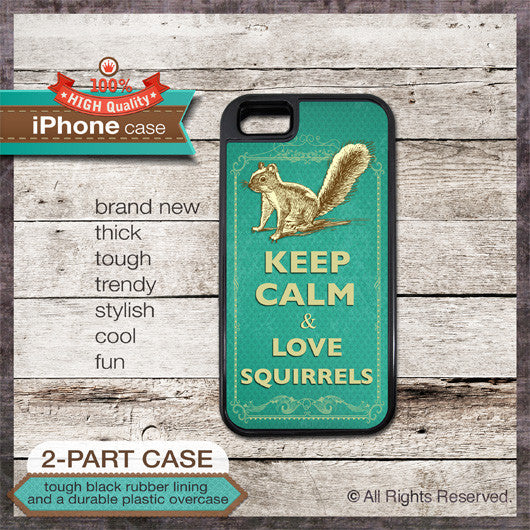 Keep Calm & Love Squirrels - Choose from iPhone 4/4S, 5/5S, 5C, Samsung Galaxy S3 or S4 Case