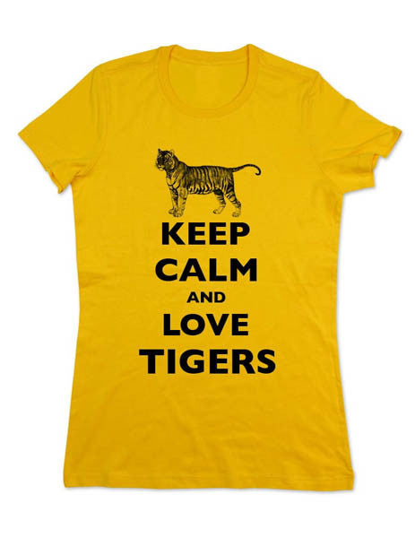 Keep Calm And Love Tigers - Women & Men Shirt