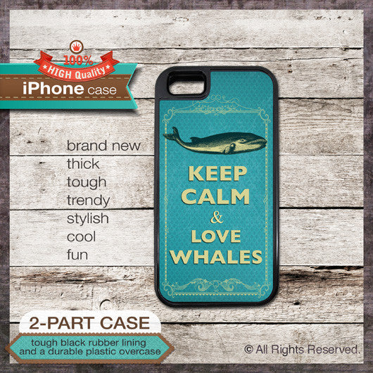 Keep Calm & Love Whales - Choose from iPhone 4/4S, 5/5S, 5C, Samsung Galaxy S3 or S4 Case