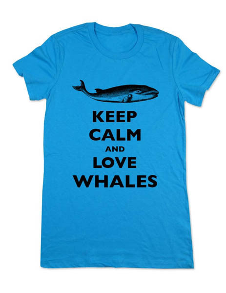 Keep Calm And Love Whales - Women & Men Shirt