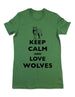 Keep Calm And Love Wolves - Women & Men Shirt