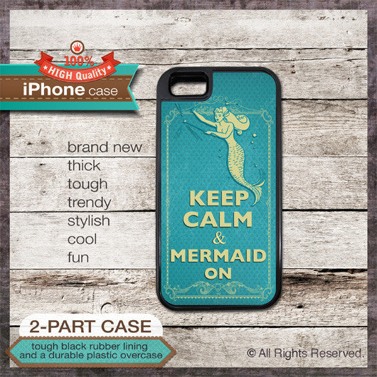 Keep Calm & Mermaid On design 02 - Choose from iPhone 4/4S, 5/5S, 5C, Samsung Galaxy S3 or S4 Case