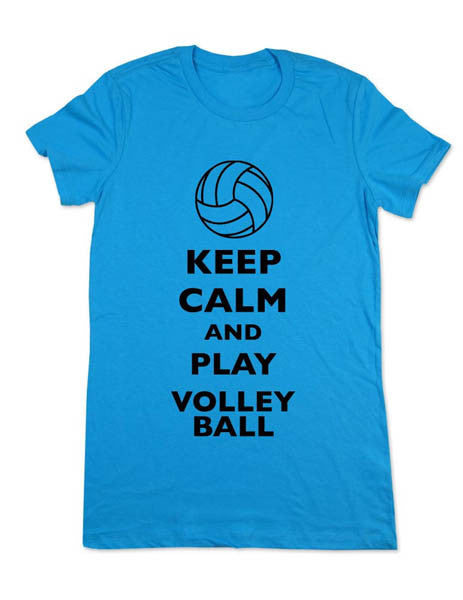 Keep Calm And Play Volleyball - Women & Men Shirt
