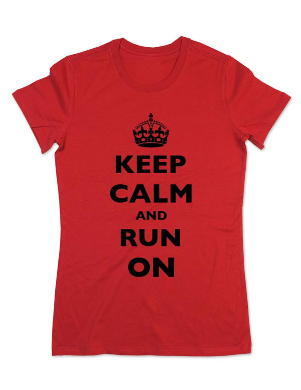 Keep Calm And Run On (Crown design) - Women & Men Shirt