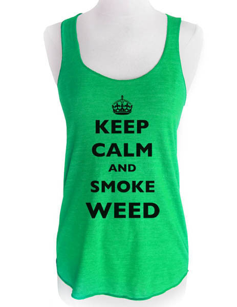 Keep Calm and Smoke Weed - Soft Tri-Blend Racerback Tank