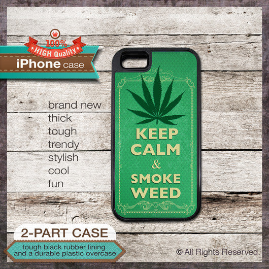 Keep Calm & Smoke Weed - Choose from iPhone 4/4S, 5/5S, 5C, Samsung Galaxy S3 or S4 Case