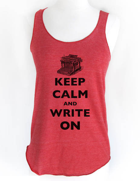 Keep Calm and Write On - Soft Tri-Blend Racerback Tank