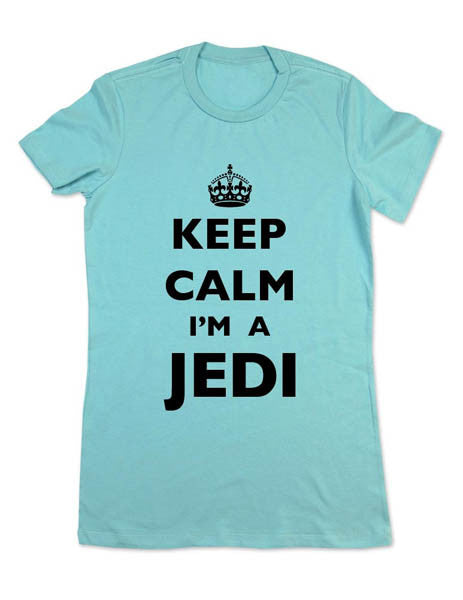 Keep Calm I'm A Jedi - Women & Men Shirt