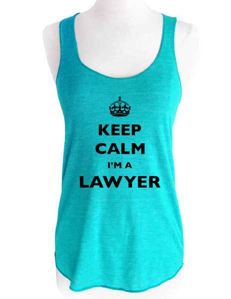 Keep Calm I'm A Lawyer - Soft Tri-Blend Racerback Tank