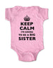 Keep Calm I'm Going To Be A Big Sister - Baby One-Piece Bodysuit, Infant, Toddler, Youth Shirt
