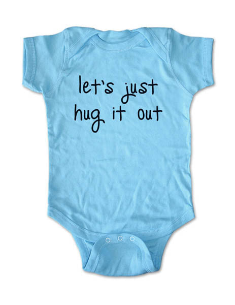 let's just hug it out - Baby One-Piece Bodysuit, Infant, Toddler, Youth Shirt