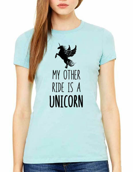 My Other Ride Is A Unicorn (design2) - Women & Men Shirt