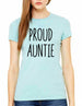 Proud Auntie - Women & Unisex/Men Shirt