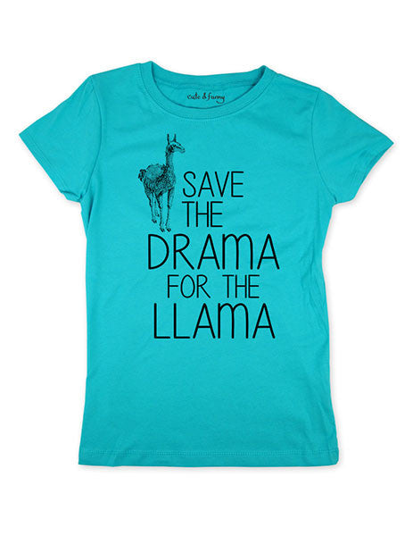 Save the Drama for the Llama - Youth Girls Slim Fit Soft Tee Shirt