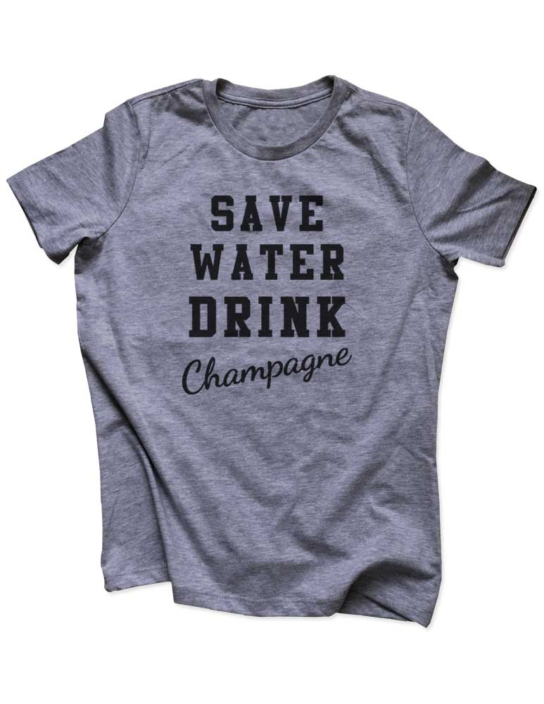 Save Water Drink Champagne - Funny drinking party workout running Women & Unisex/Men Heather & Triblend Shirt