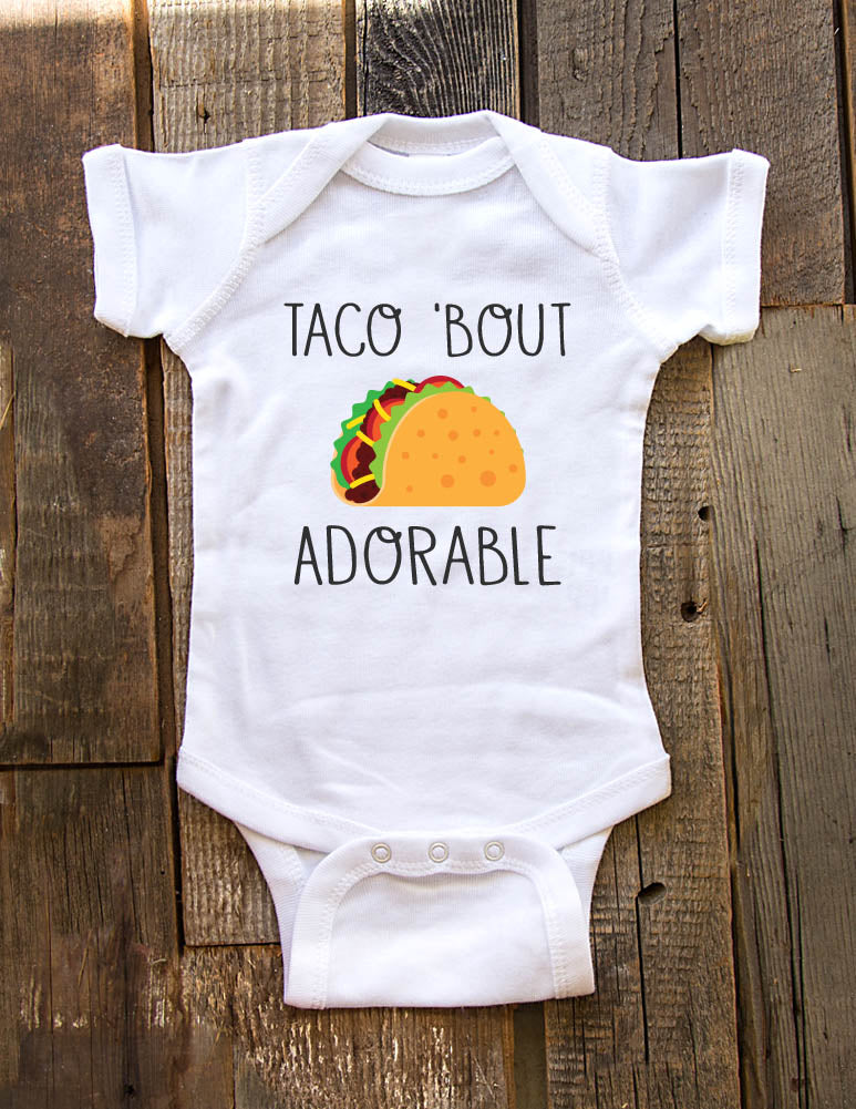 ba532a888 Taco 'bout Adorable - funny Mexican food foodie baby onesie - Baby One-Piece