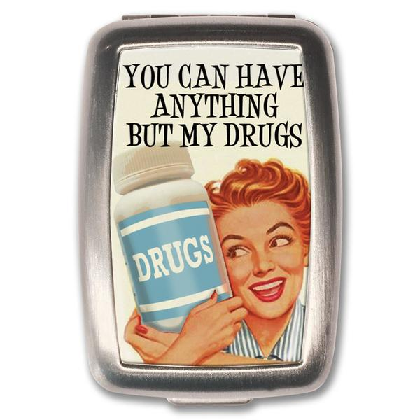 Anything But My Drugs- Pill Box