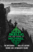 Load image into Gallery viewer, The Last Monks of Skellig Michael: The Mysterious Real-Life History Behind Luke Skywalker's Island (Wholesale)