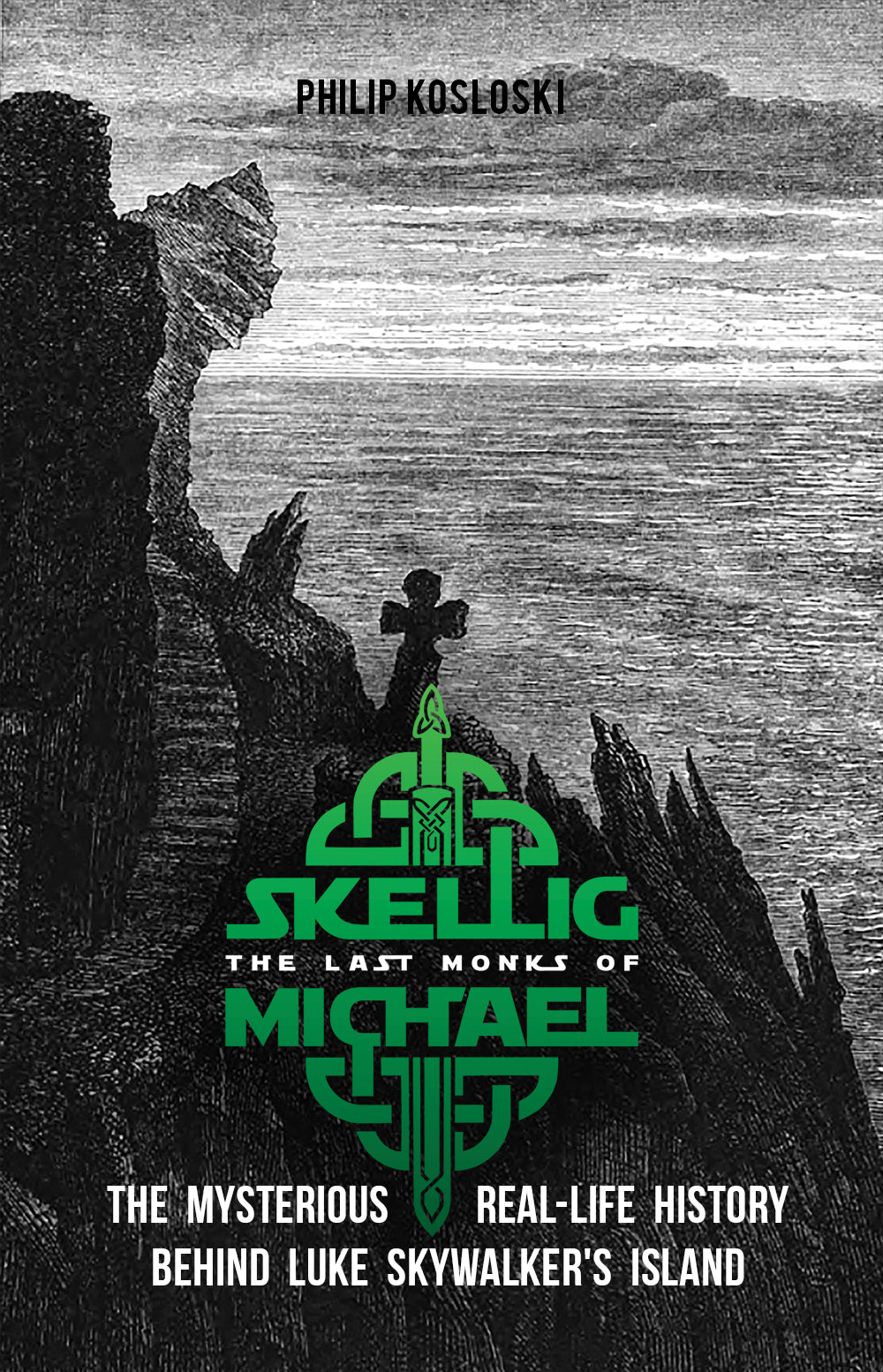 The Last Monks of Skellig Michael: The Mysterious Real-Life History Behind Luke Skywalker's Island (Wholesale)