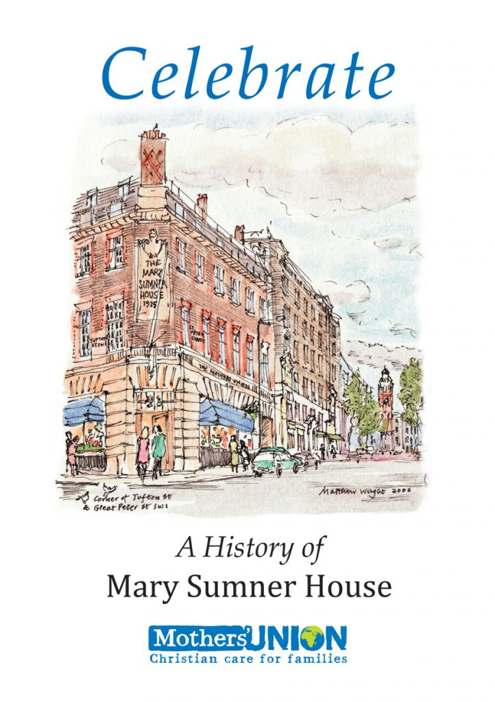 A History of Mary Sumner House