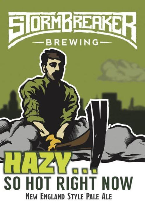 Hazy...So Hot Right Now - @ Your Door
