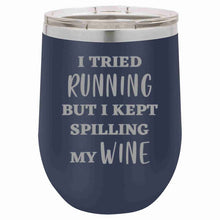 Load image into Gallery viewer, 12oz WINE TUMBLER - I TRIED RUNNING . . .