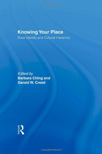 Knowing Your Place: Rural Identity and Cultural Hierarchy