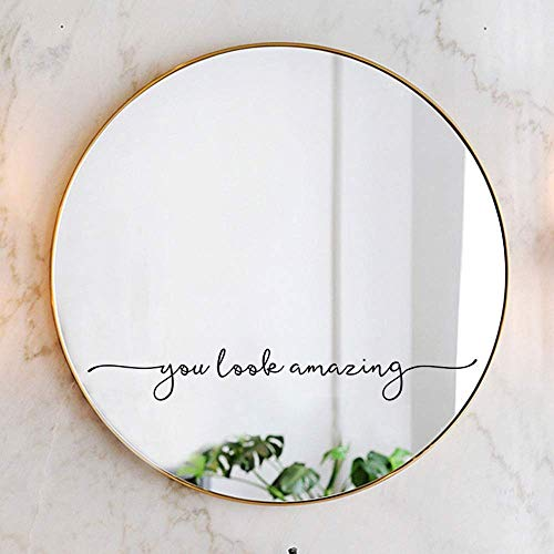 You Look Amazing Mirror Decal Vinyl Decal Bathroom Decor Shower Door Decal 18x2.5 inch