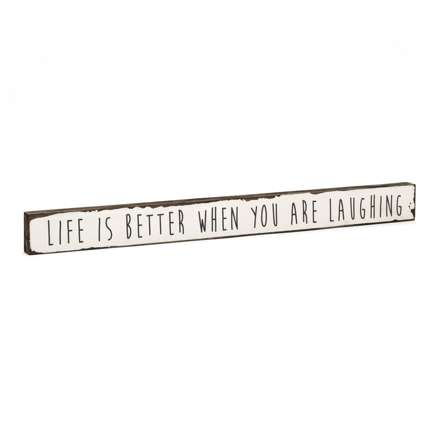 Timber Truths -  Life is Better Laughing