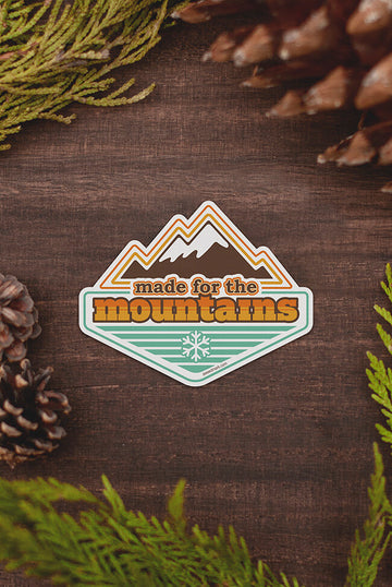 Made For The Mountains Vinyl Sticker
