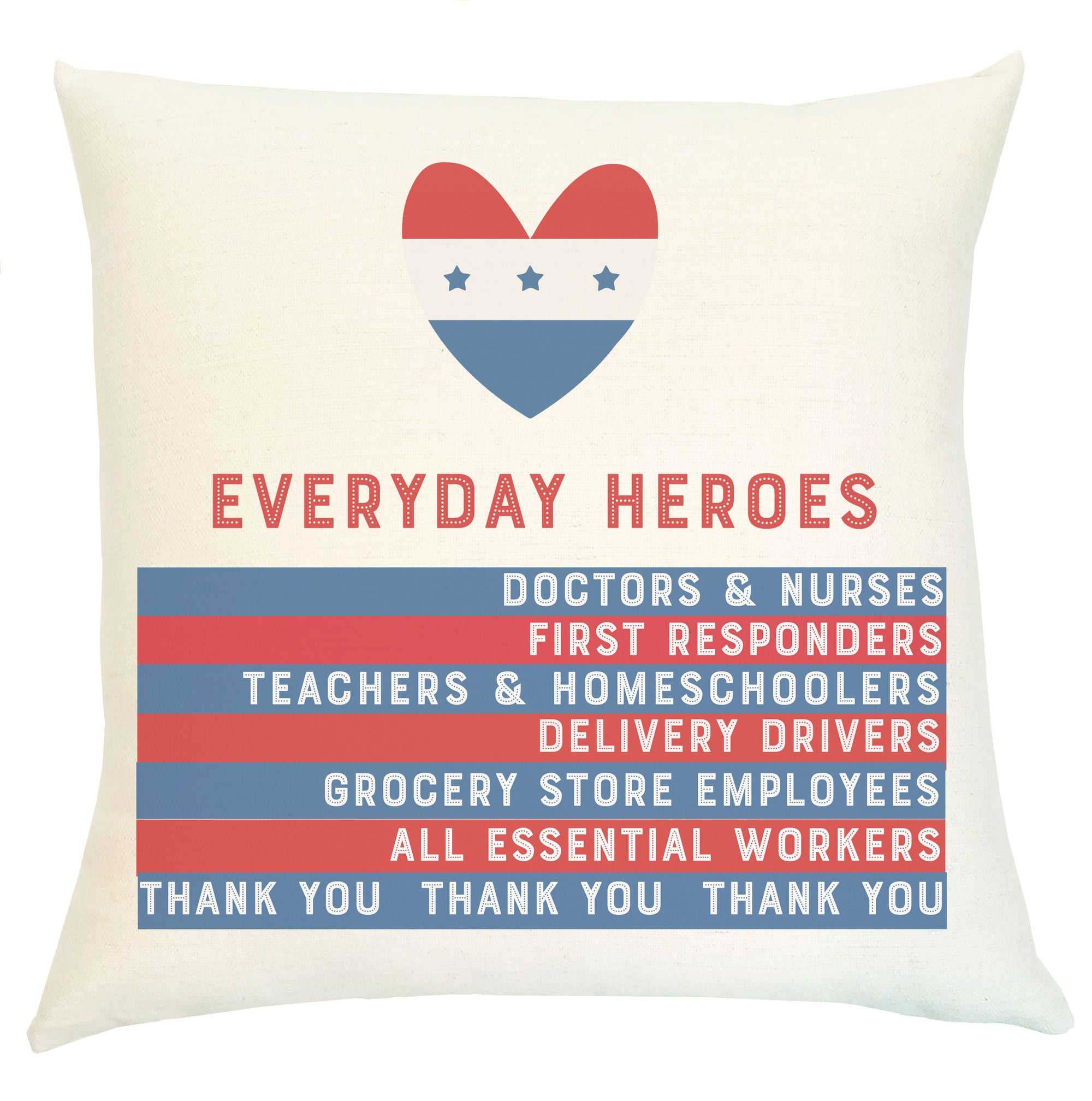 Pillow - Everyday Heroes with Vintage Patriotic Heart and Heroes Stripes