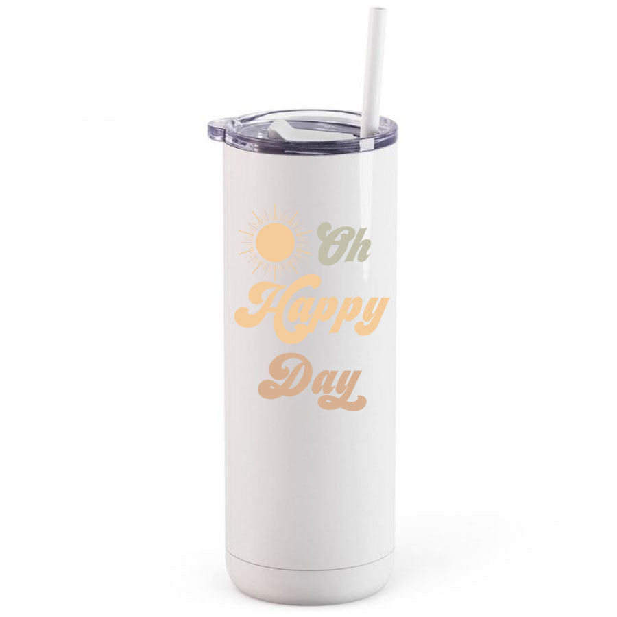 Insulated Tumbler Skinny - Oh Happy Day