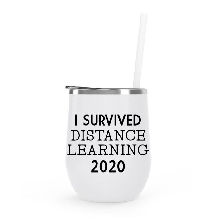 Insulated Tumbler Wine - I Survived Distance Learning 2020