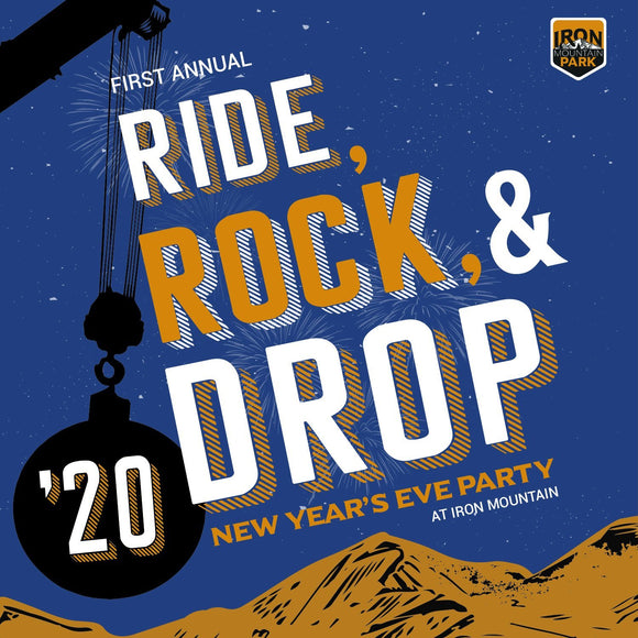 Ride, Rock, and Drop! New Years Eve  Event | Iron Mountain Resort