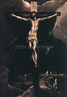 EL GRECO CHRIST ON THE CROSS 1585 90 ARTIST PAINTING REPRODUCTION HANDMADE OIL